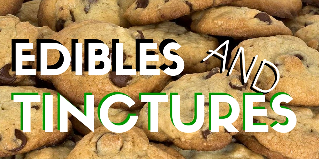EDIBLES&TINCTURES Header